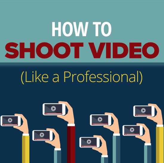 Shoot Video Like a Professional